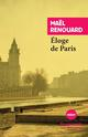 ELOGE DE PARIS - SOUVENIRS IMMEDIATS